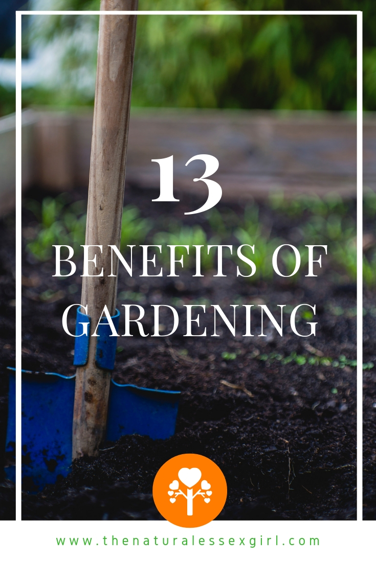 Benefits of Gardening with The Natural Essex girl