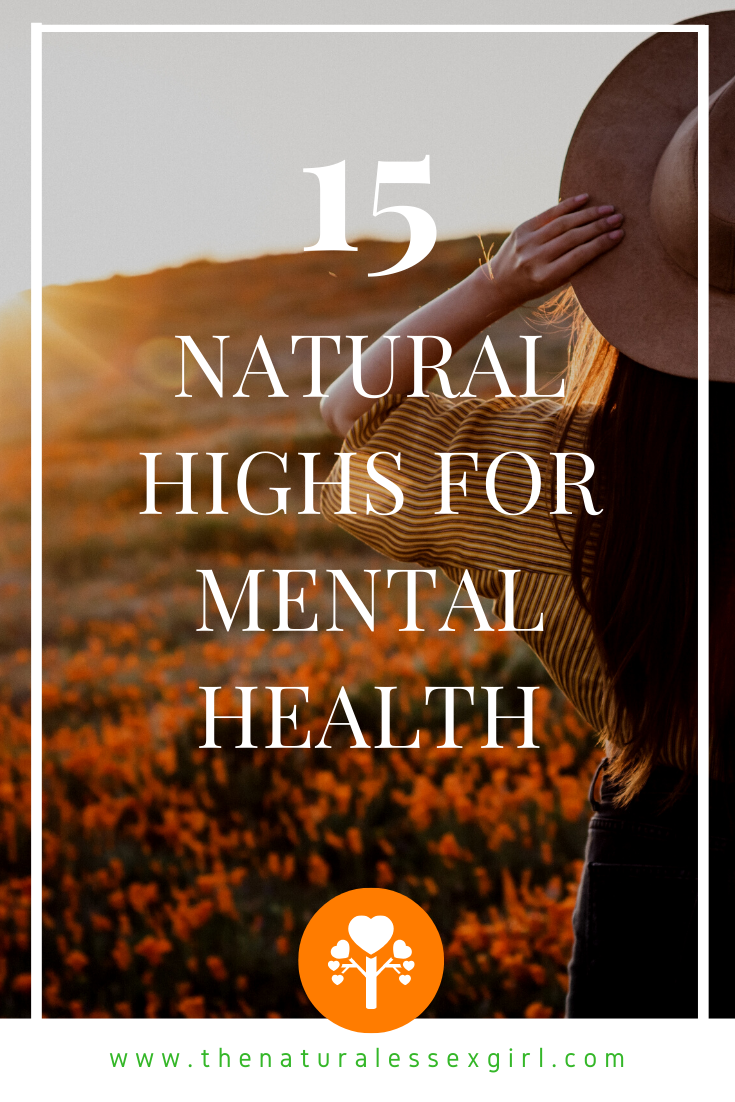 15 Natural Highs for Mental Health with The Natural Essex girl