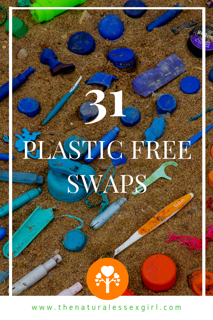 31 Easy Plastic Free Swaps with The Natural Essex Girl
