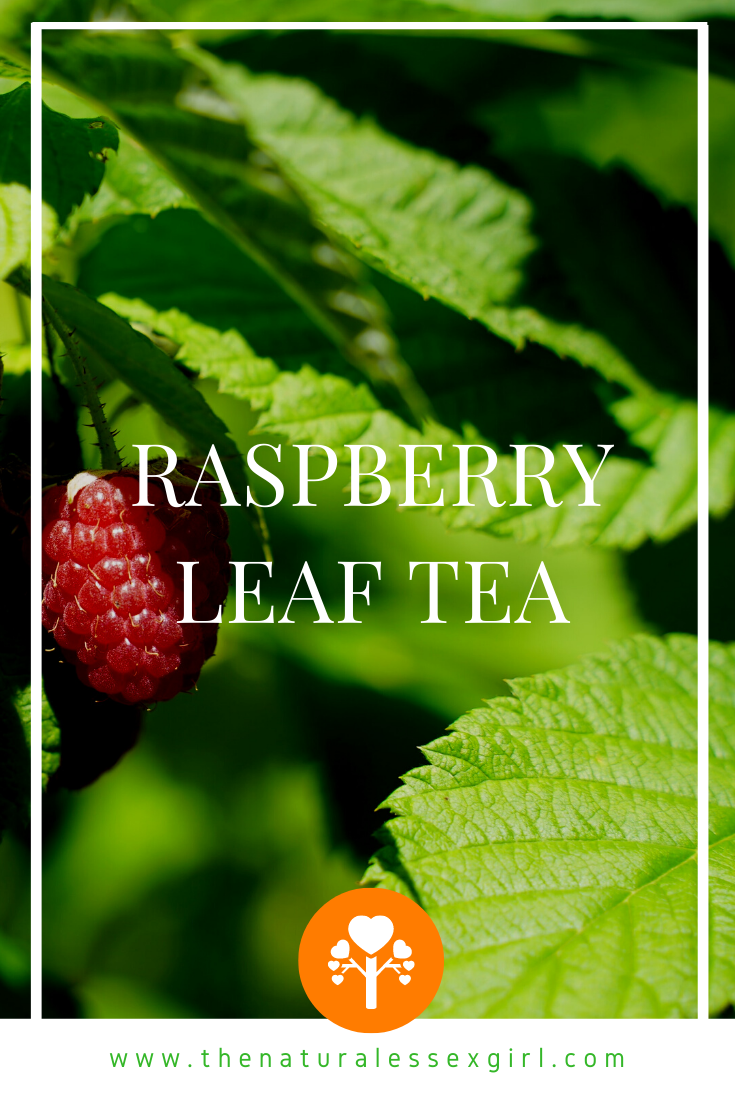 Raspberry Leaf Tea with The Natural Essex Girl